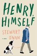 Cover-Bild zu O'Nan, Stewart: Henry, Himself