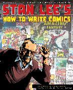 Cover-Bild zu Lee, Stan: Stan Lee's How to Write Comics