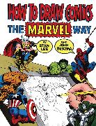 Cover-Bild zu Lee, Stan: How To Draw Comics The Marvel Way