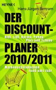 Cover-Bild zu Der Discount-Planer 2010/2011 von Bertram, Hans-Jürgen