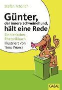 Cover-Bild zu Günter, der innere Schweinehund, hält eine Rede von Frädrich, Stefan