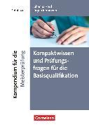 Cover-Bild zu Erfolgreich im Beruf, Fach- und Studienbücher, Kompendium für die Meisterprüfung (7. Auflage), Kompaktwissen und Prüfungsfragen für die Basisqualifikation, Fachbuch