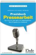 Cover-Bild zu Praxisbuch Pressearbeit von Lutz, Andreas