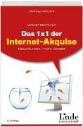 Cover-Bild zu Das 1 x 1 der Internet-Akquise von Moravek, Margit