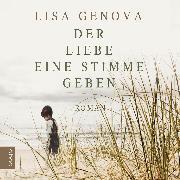 Cover-Bild zu Der Liebe eine Stimme geben (Audio Download) von Genova, Lisa