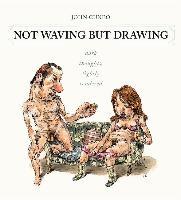 Cover-Bild zu Cuneo, John: NOT WAVING BUT DRAWING