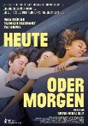 Cover-Bild zu Helm, Thomas Moritz (Prod.): Heute oder morgen