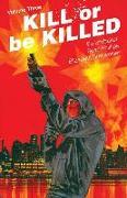 Cover-Bild zu Ed Brubaker: Kill or Be Killed Volume 3