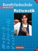 Cover-Bild zu Mathematik Berufsfachschule Schülerbuch von Neuhaus, Kornelia
