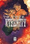 Cover-Bild zu Oima, Yoshitoki: To Your Eternity 04