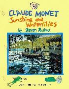 Cover-Bild zu Claude Monet: Sunshine and Waterlilies von Kelley, True