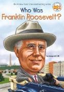 Cover-Bild zu Who Was Franklin Roosevelt? (eBook) von Frith, Margaret