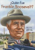 Cover-Bild zu Quien Fue Franklin Roosevelt? von Frith, Margaret