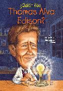 Cover-Bild zu ¿Quién fue Thomas Alva Edison? (eBook) von Frith, Margaret
