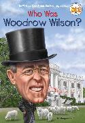 Cover-Bild zu Who Was Woodrow Wilson? (eBook) von Frith, Margaret