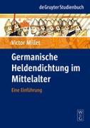 Cover-Bild zu Germanische Heldendichtung im Mittelalter von Millet, Victor