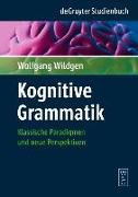 Cover-Bild zu Kognitive Grammatik (eBook) von Wildgen, Wolfgang