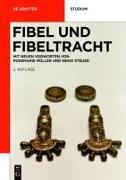 Cover-Bild zu Fibel und Fibeltracht (eBook) von Steuer, Heiko (Vorwort v.)
