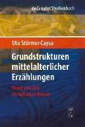 Cover-Bild zu Grundstrukturen mittelalterlicher Erzählungen (eBook) von Störmer-Caysa, Uta