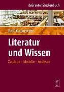 Cover-Bild zu Literatur und Wissen (eBook) von Klausnitzer, Ralf