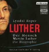 Cover-Bild zu Der Mensch Martin Luther: Die Biographie von Roper, Lyndal