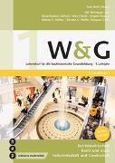 Cover-Bild zu W&G 1 (Print inkl. eLehrmittel) von Andereggen, Heinrich
