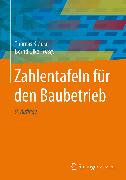 Cover-Bild zu Zahlentafeln für den Baubetrieb (eBook) von Lemke, Jörg (Beitr.)