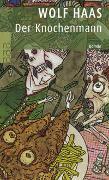 Cover-Bild zu Der Knochenmann von Haas, Wolf