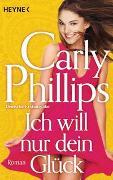 Cover-Bild zu Ich will nur dein Glück von Phillips, Carly