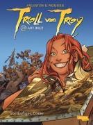 Cover-Bild zu Arleston, Christophe: Troll von Troy 23: Art brut