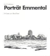 Cover-Bild zu Porträt Emmental von Twellmann, Urs P.