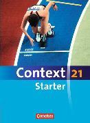 Cover-Bild zu Context 21 - Starter. Schülerbuch von Becker-Ross, Barbara