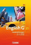 Cover-Bild zu English G 21. Ausgabe B4. Handreichungen für den Unterricht von Biederstädt, Wolfgang