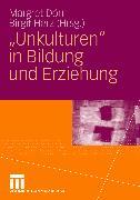 Cover-Bild zu 'Unkulturen' in Bildung und Erziehung (eBook) von Dörr, Margret