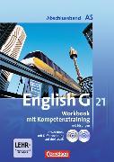 Cover-Bild zu English G 21. Ausgabe A5. Abschlussband. Workbook mit Kompetenztraining von Seidl, Jennifer