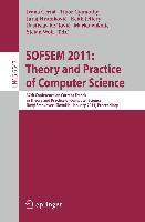 Cover-Bild zu SOFSEM 2011: Theory and Practice of Computer Science von Cerná, Ivana (Hrsg.)