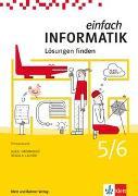 Cover-Bild zu Einfach Informatik 5/6. Lösungen finden. Schulbuch von Hromkovic, Juraj