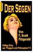 Cover-Bild zu Der Segen (eBook) von Fitzgerald, F. Scott