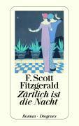 Cover-Bild zu Zärtlich ist die Nacht von Fitzgerald, F. Scott