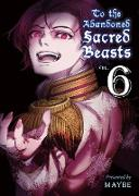 Cover-Bild zu Maybe: To the Abandoned Sacred Beasts, 6
