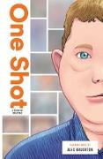 Cover-Bild zu eBook One Shot: A Story of Bullying
