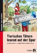 Cover-Bild zu Tierischen Tätern lesend auf der Spur (eBook) von Vogt, Susanne
