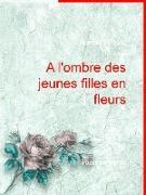 Cover-Bild zu A l'ombre des jeunes filles en fleurs (eBook) von Proust, Marcel