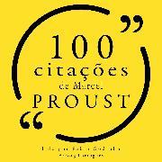 Cover-Bild zu 100 citações de Marcel Proust (Audio Download) von Proust, Marcel