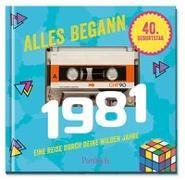 Cover-Bild zu Alles begann 1981