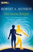 Cover-Bild zu Der zweite Körper von Monroe, Robert A.
