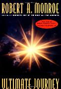Cover-Bild zu The Ultimate Journey (eBook) von Monroe, Robert A.