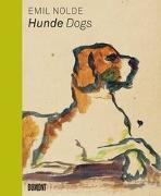 Cover-Bild zu Emil Nolde. Hunde/Dogs (dt./engl.) von Ring, Christian (Hrsg.)
