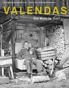 Cover-Bild zu Valendas. Die Welt im Dorf von Joos, Paul