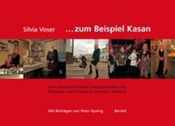 Cover-Bild zu Zum Beispiel Kasan. Vom freundschaftlichen Zusammenleben von Muslimen und Christen in Tatarstan, Russland von Voser, Silvia (Hrsg.)